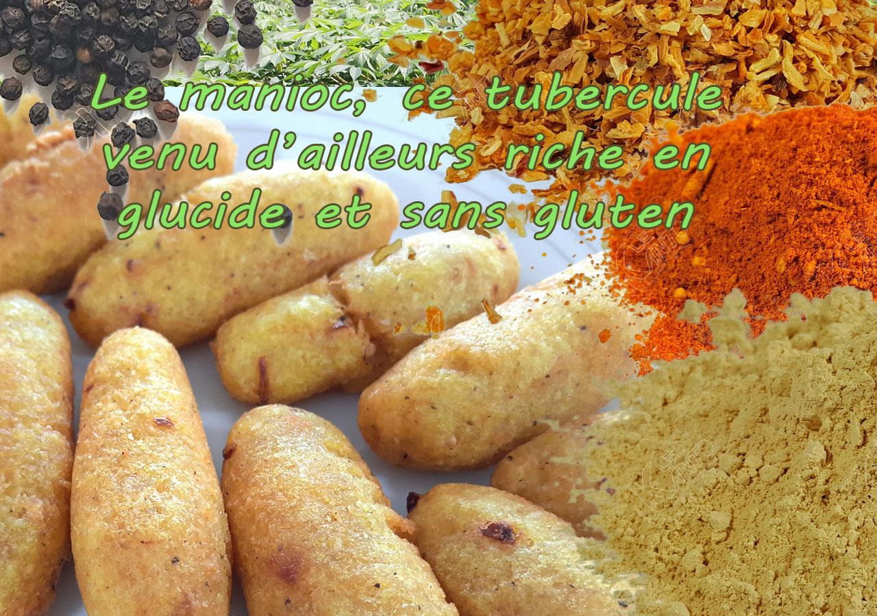 Le manioc doux et en galette